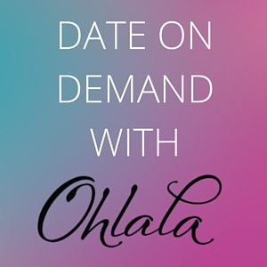 DATE ON DEMAND WITH OHLALA (2)