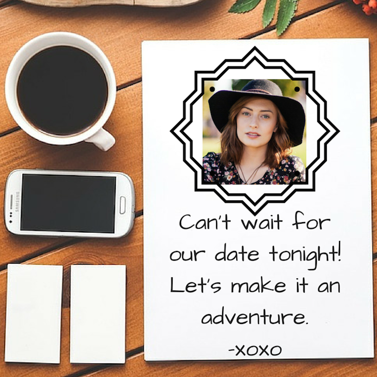 Can't wait for our date tonight-xoxo